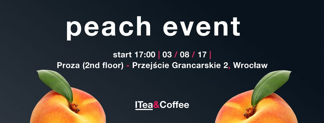 Peach Event: why you can`t miss it?